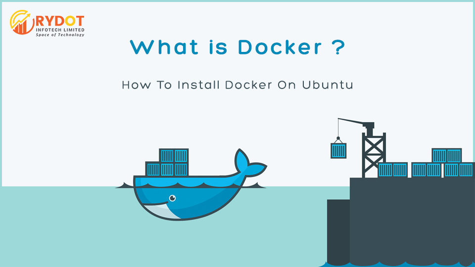What Is Docker And How To Install Docker On Ubuntu