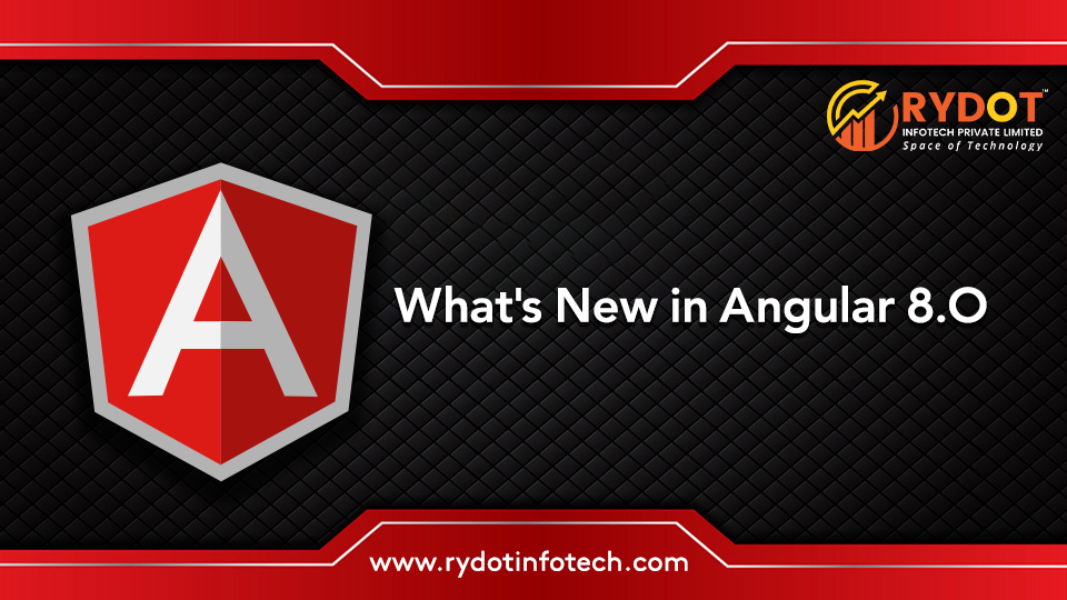 What's New in Angular 8 : Ivy Renderer & Other New Features