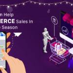 AI Can Help Ecommerce in Festive Season