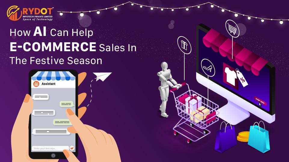 How Can AI Upscale E-commerce During the Festive Season?